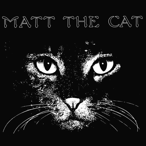 Matthew Larkin Cassell – Matt The Cat (Vinyl LP)