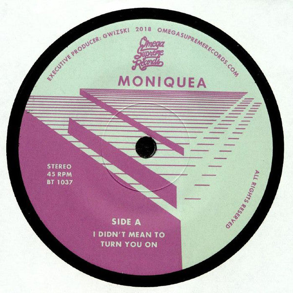"Moniquea ‎– I Didn't Mean To Turn You On (Vinyl 7"")"