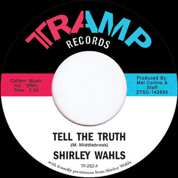 "Shirley Wahls ‎– Tell The Truth (Vinyl 7"")"