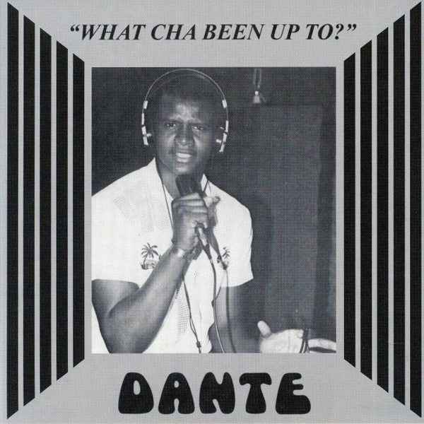 "Danté ‎– What Cha Been Up To? (Vinyl 7"")"
