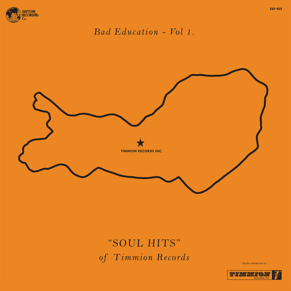 Various ‎– Bad Education Vol. 1 - Soul Hits of Timmion Records (Vinyl LP)