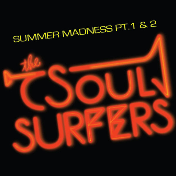 "The Soul Surfers – Summer Madness Pt.1 & 2 (Vinyl 7"")"