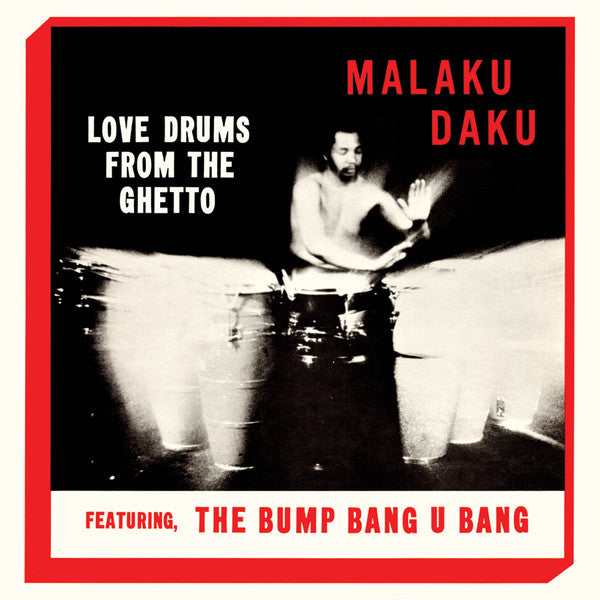 Malaku Daku ‎– Love Drums From The Ghetto (Vinyl LP)