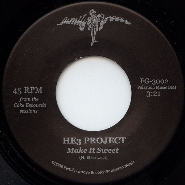 "HE3 Project ‎– Make It Sweet (Vinyl 7"")"