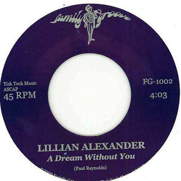 "Lillian Alexander ‎– A Dream Without You (Vinyl 7"")"