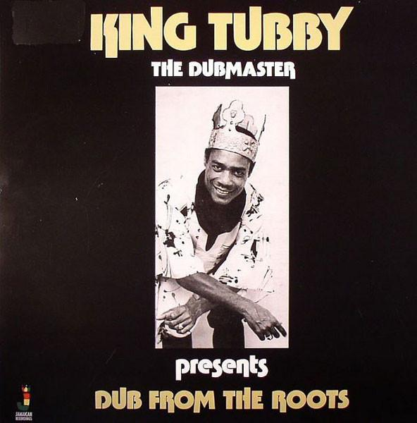 King Tubby - Dub From The Roots (Vinyl LP) - Rook Records