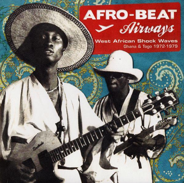 Various – Afro-Beat Airways - West African Shock Waves (Vinyl 2LP)