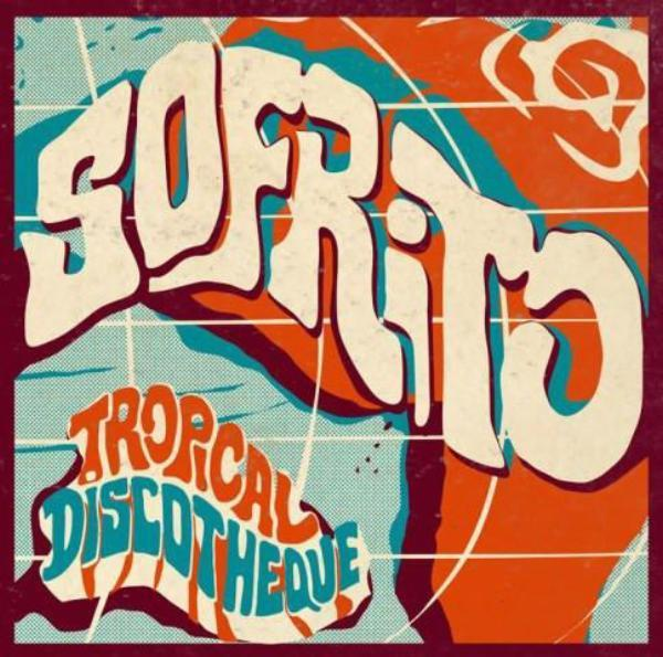Various – Sofrito (Tropical Discotheque) (Vinyl 2LP)