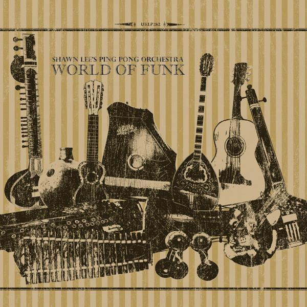 Shawn Lee's Ping Pong Orchestra - World of Funk (Vinyl 2LP)