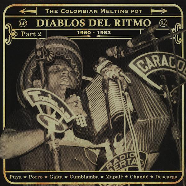 Various – Diablos Del Ritmo: The Colombian Melting Pot 1960 - 1983 Part 2 (Vinyl 2LP)