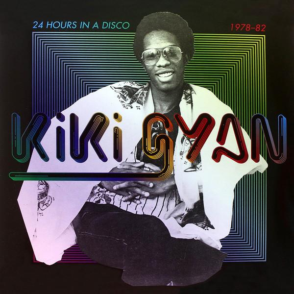 Kiki Gyan ‎– 24 Hours In A Disco 1978-82 (Vinyl 2LP)