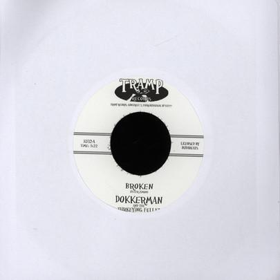 Dokkerman And The Turkeying Fellaz - Broken (Vinyl 7'') - Rook Records