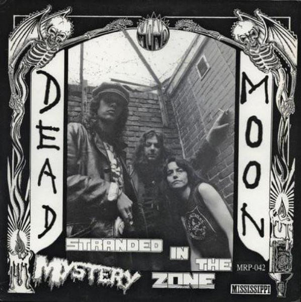 Dead Moon ‎– Stranded In The Mystery Zone (Vinyl LP)