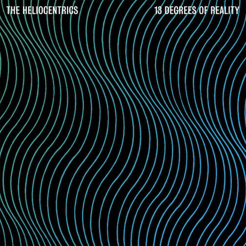 The Heliocentrics ‎– 13 Degrees Of Reality (Vinyl 2LP)