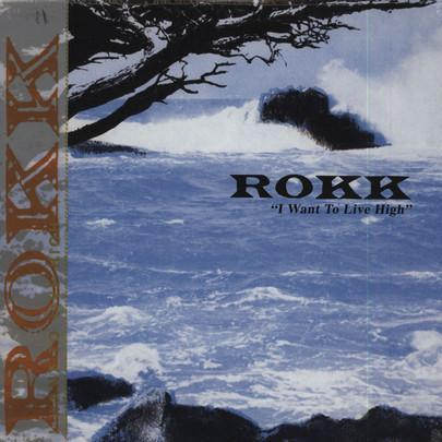 Rokk – I Want To Live High (Vinyl LP)