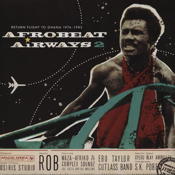 Various – Afrobeat Airways 2 - Return Flight To Ghana (Vinyl 2LP)