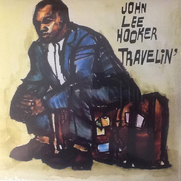 John Lee Hooker – Travelin' (Vinyl LP)