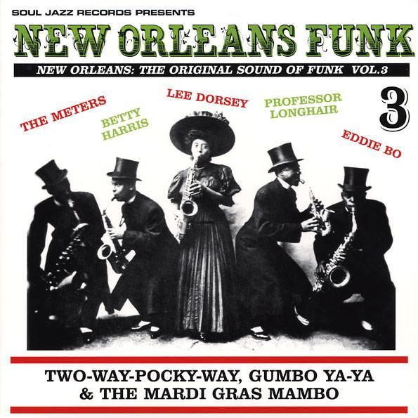 Various - Soul Jazz Presents: New Orleans Funk Vol. 3 (Vinyl 2LP)