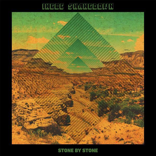 Ikebe Shakedown – Stone By Stone (Vinyl LP) - Rook Records