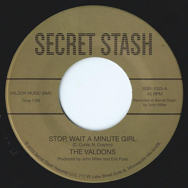 "The Valdons – Stop, Wait A Minute Girl / Whatcha Gonna Do (Vinyl 7"")"