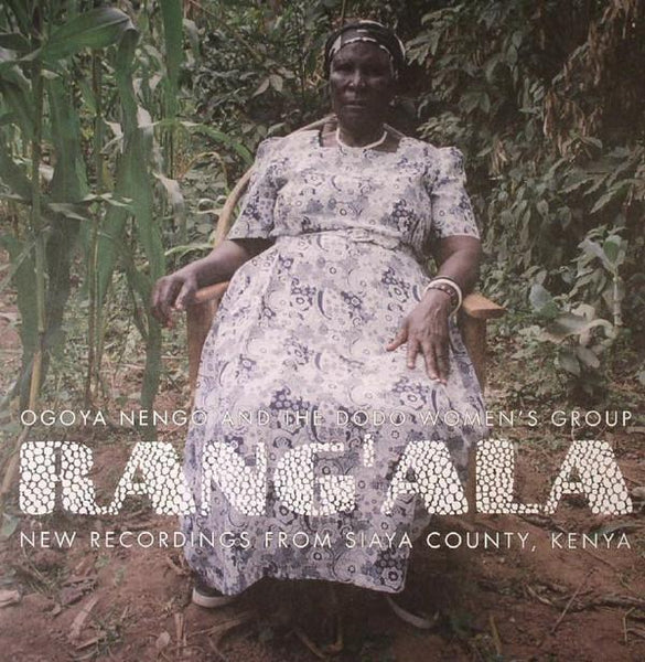 "Ogoya Nengo And The Dodo Women's Group – Rang'Ala (Vinyl 2x10"")"
