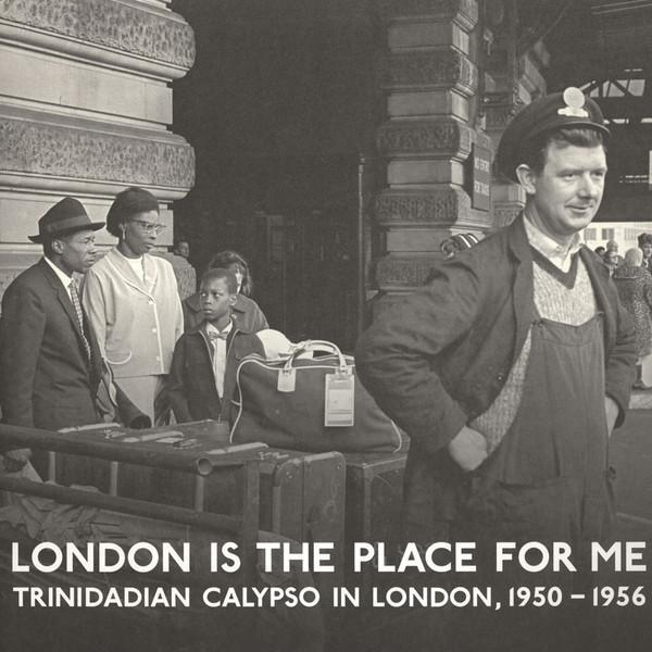 Various – London Is The Place For Me: Trinidadian Calypso In London, 1950 - 1956 (Vinyl 2LP)