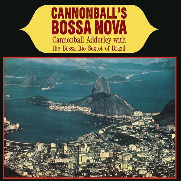 Cannonball Adderley – Cannonball Adderley And The Bossa Rio Sextet (Vinyl LP) - Rook Records