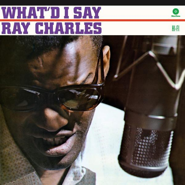 Ray Charles – What'd I Say (Vinyl LP)