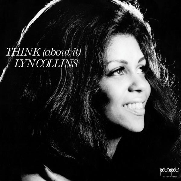 "Lyn Collins - Think (About It) (Vinyl LP + Bonus 7"") - Rook Records"
