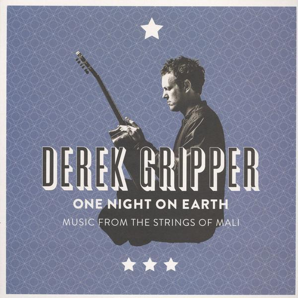 Derek Gripper - One Night On Earth: Music from the Strings of Mali (Vinyl LP) - Rook Records