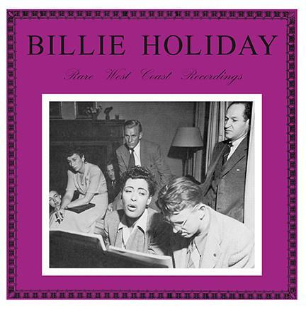 Billie Holiday – Rare West Coast Recordings (Vinyl LP)