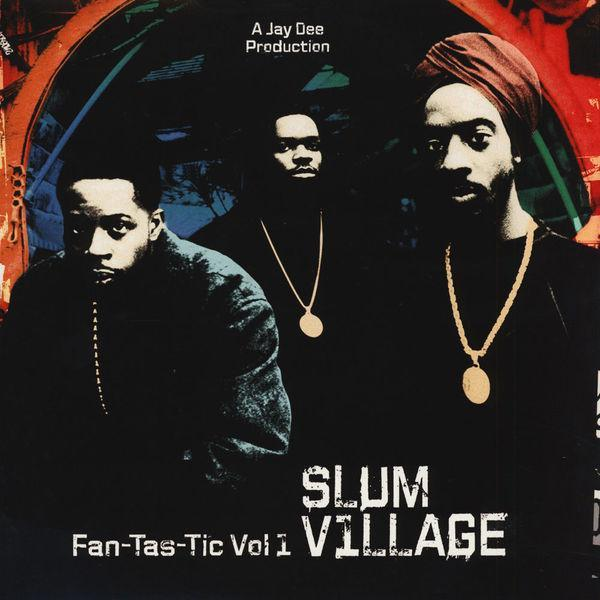 Slum Village – Fan-Tas-Tic Vol. 1 (Vinyl 2LP)