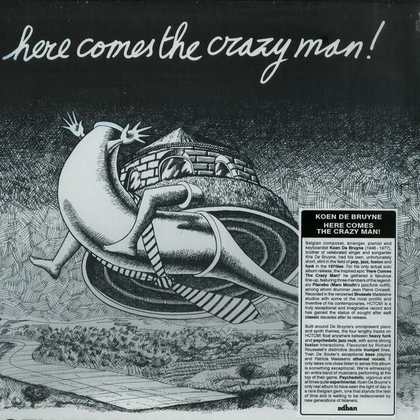 Koen De Bruyne – Here Comes The Crazy Man! (Vinyl LP) - Rook Records