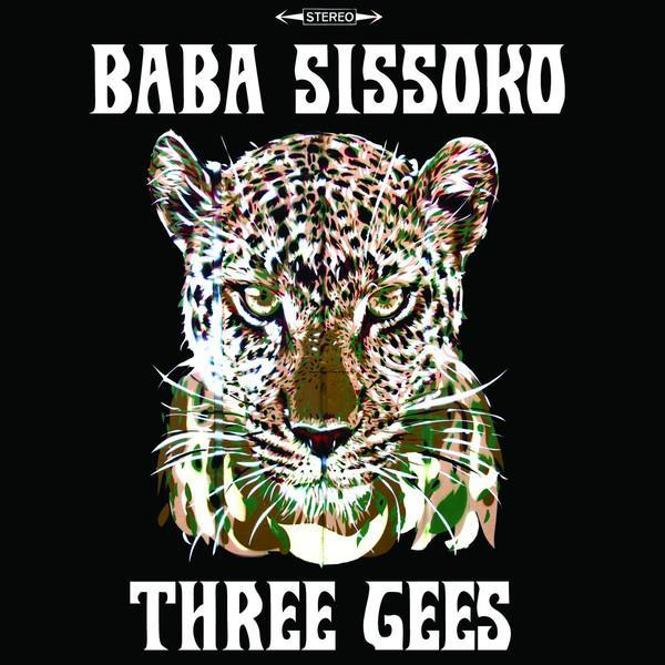 Baba Sissoko - Three Gees (Vinyl LP) - Rook Records