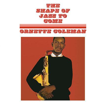 Ornette Coleman - The Shape Of Jazz To Come (Vinyl LP)