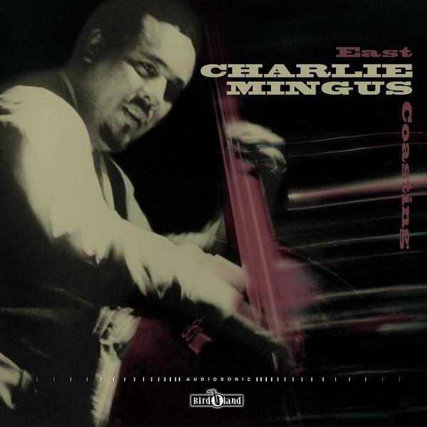Charles Mingus - East Coasting (Vinyl LP) - Rook Records