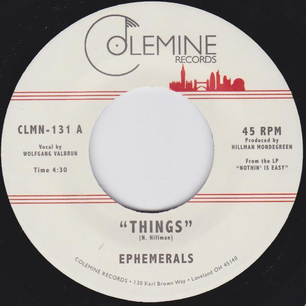 "Ephemerals ‎– Things / Loving Guaranteed (Vinyl 7"")"