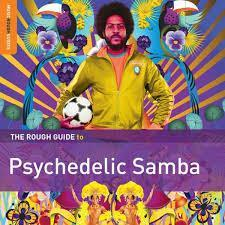 Various ‎– The Rough Guide to Psychedelic Samba (Vinyl LP)