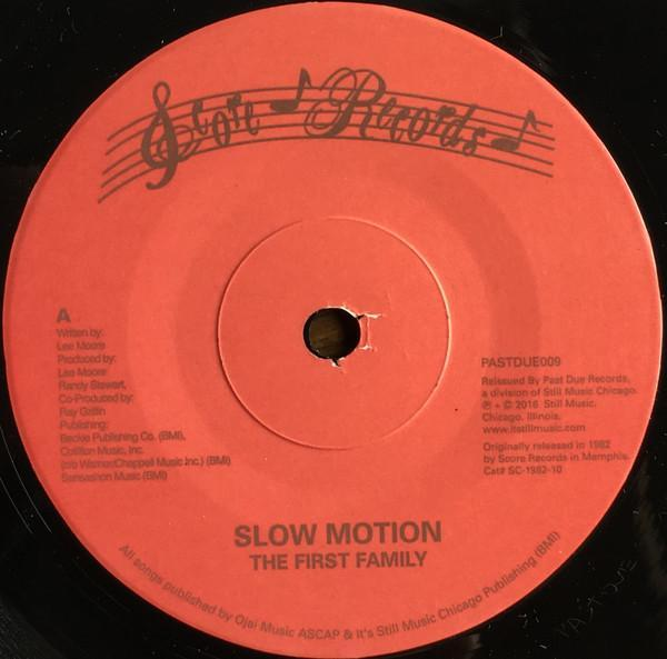 "The First Family – Slow Motion / The First Family (Vinyl 7"")"