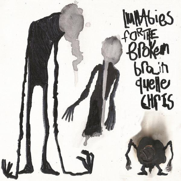 Quelle Chris - Lullabies For The Broken Brain (Vinyl LP)