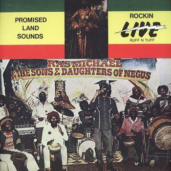 Ras Michael & The Sons Of Negus – Promised Land Sounds - Rockin' Live Ruff N Tuff (Vinyl LP)