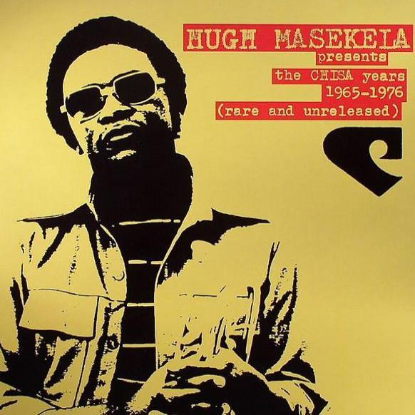 Hugh Masekela ‎– The Chisa Years 1965-1976 (Rare And Unreleased) (Vinyl 2LP)