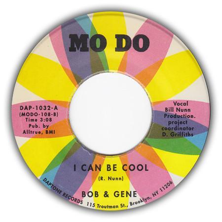 Bob & Gene - I Can Be Cool (Vinyl 7'') - Rook Records