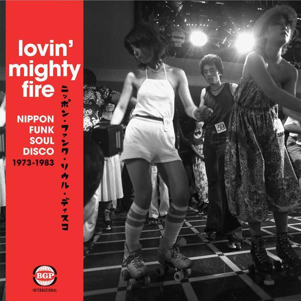 Various – Lovin' Mighty Fire - Nippon Funk / Soul / Disco 1973-1983 (Vinyl 2LP)