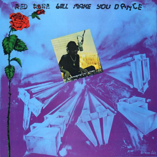 Anthony Red Rose - Red Rose Will Make You Dance (Vinyl LP)