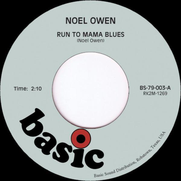 "Noel Owen ‎– Run To Mama Blues (Vinyl 7"")"