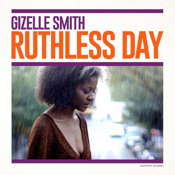 Gizelle Smith - Ruthless Day (Vinyl LP)