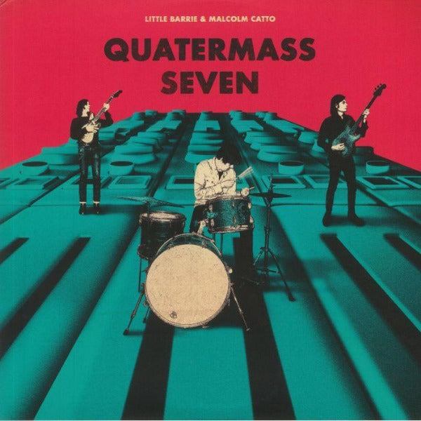 Little Barrie & Malcom Catto ‎– Quatermass Seven (Vinyl LP)