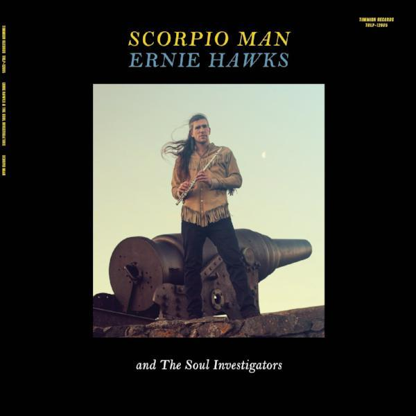 Ernie Hawks & The Soul Investigators - Scorpio Man (Vinyl LP)