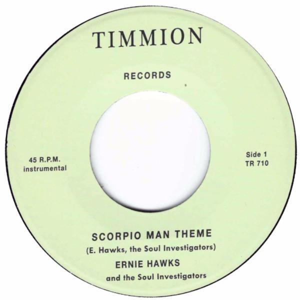 "Ernie Hawks And The Soul Investigators – Scorpio Man Theme (Vinyl 7"")"